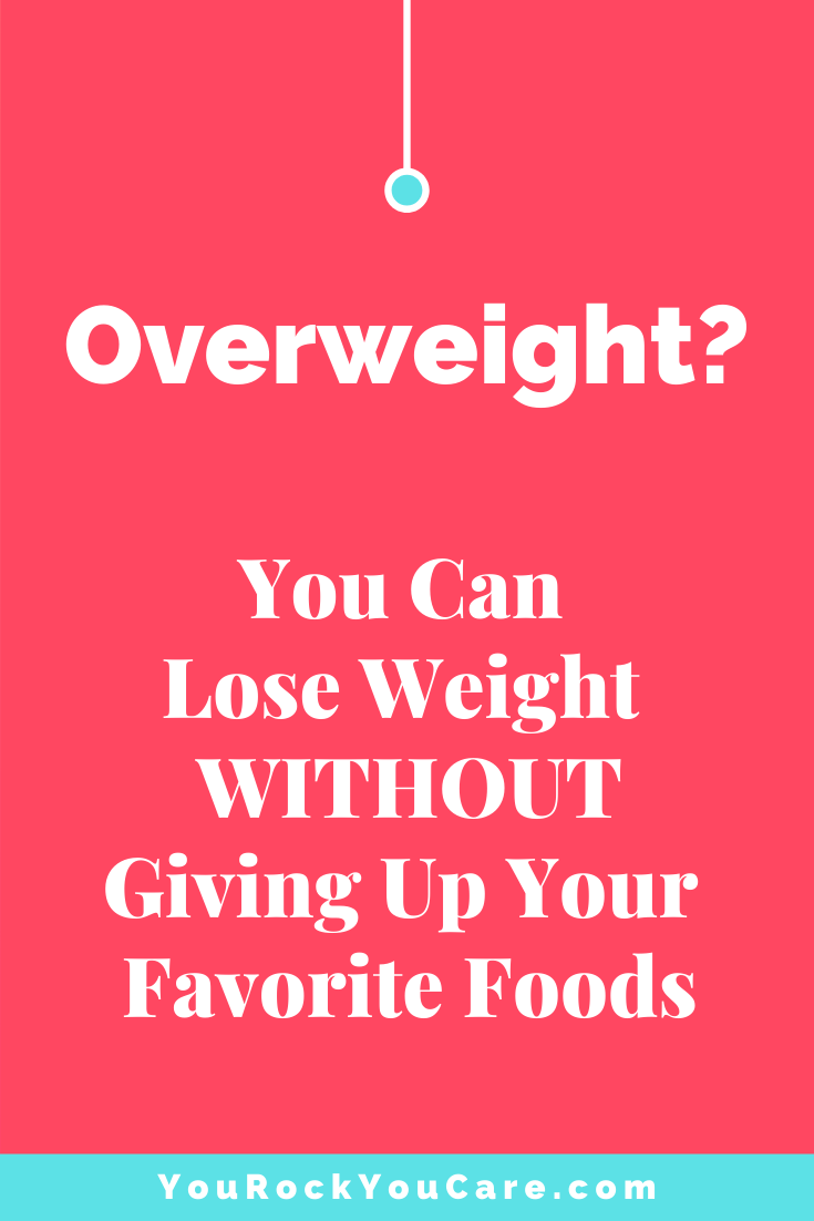Overweight? How to Lose Weight... Even If You Love Junk Food