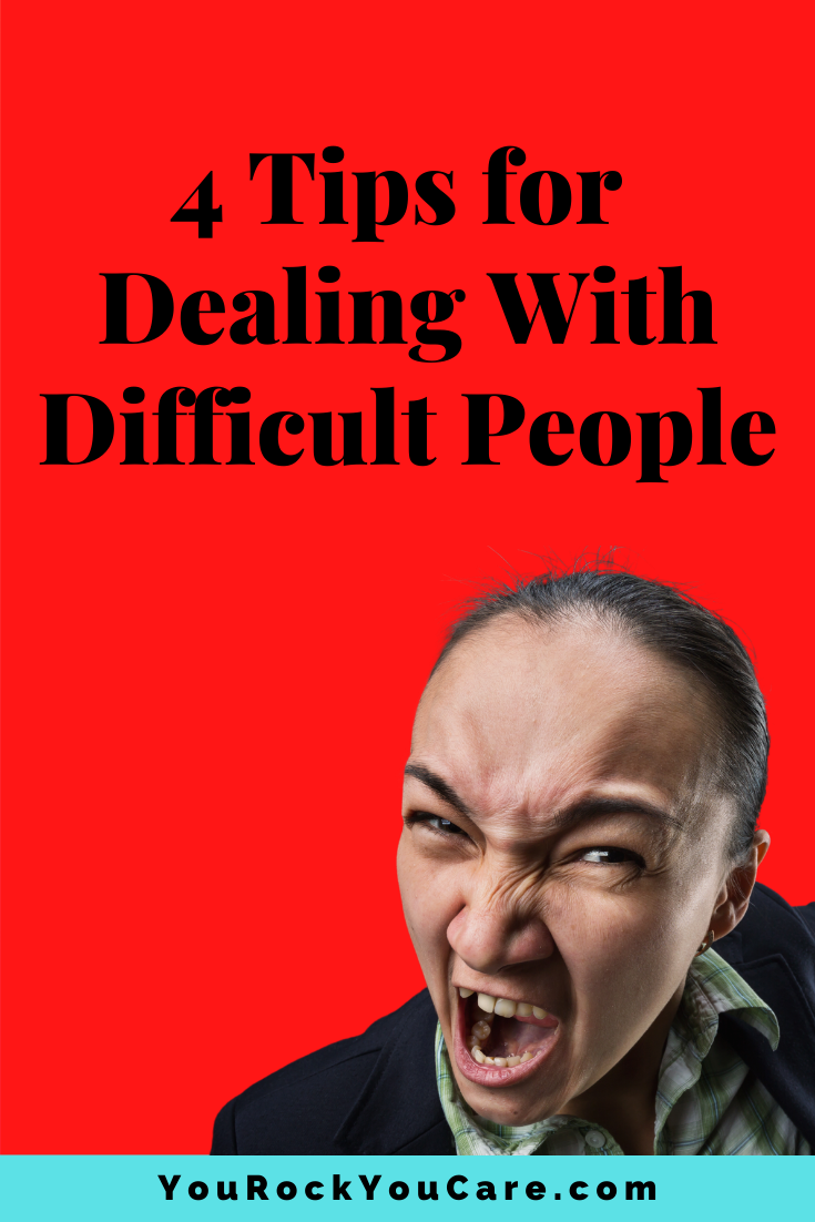 Toxic People Driving You Mad? 4 Tips for Dealing With Difficult People